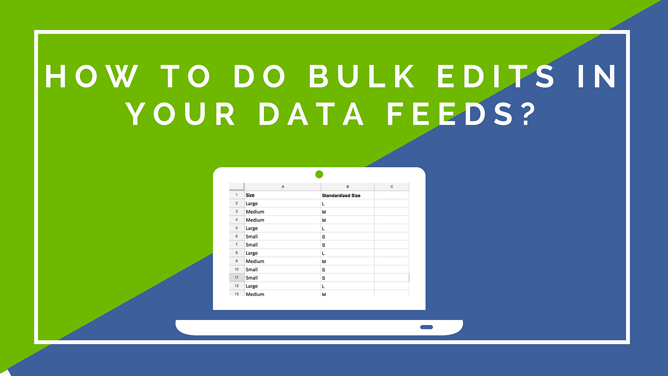 How to do Bulk Edits in your Data Feeds_.png