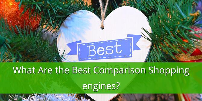 What are the Best Comparison Shopping Engines