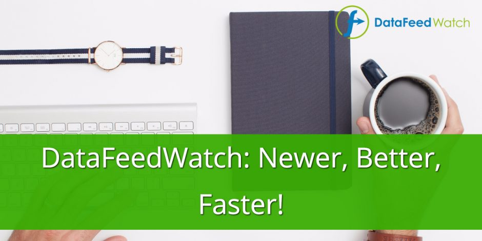 DataFeedWatch: Newer, Better, Faster