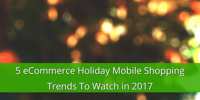 eCommerce Holiday Mobile Shopping Trends
