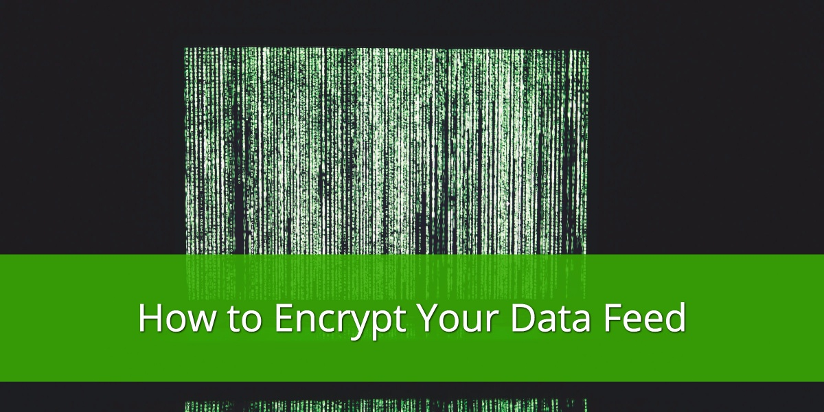 How to Encrypt your Data Feed