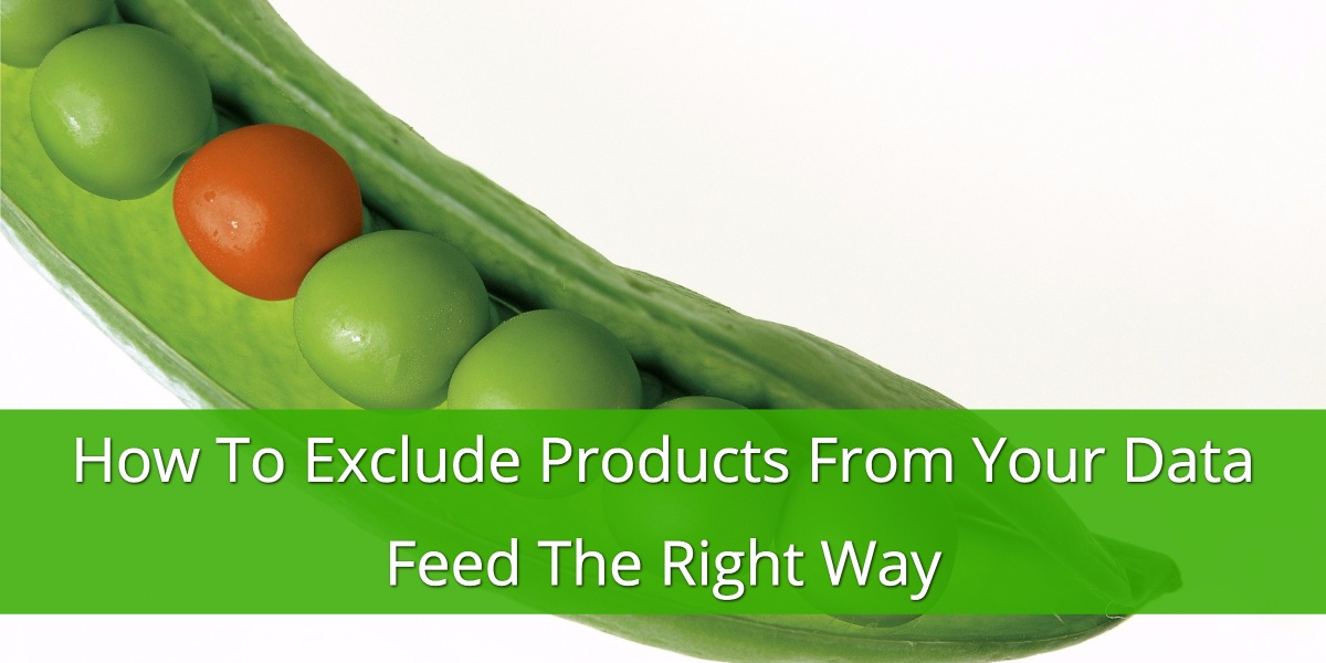 Exclude Products from your Data Feed