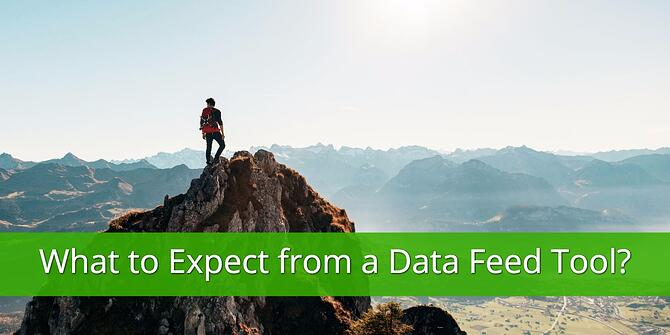What to Expect From a Data Feed Tool