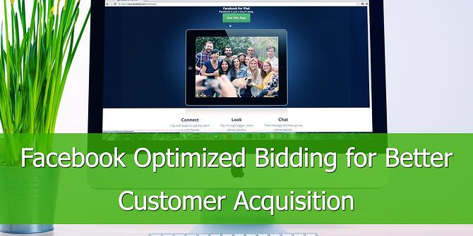 facebook-optimized-bidding-customer-acquisition.jpg