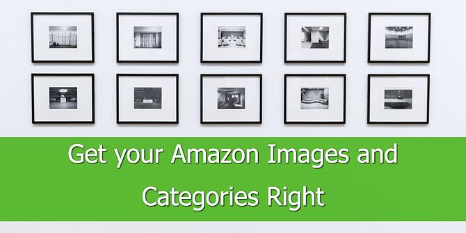 How to Get Your Amazon Images and Categories Right