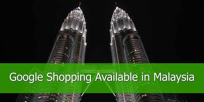 Google Shopping is Available in Malaysia