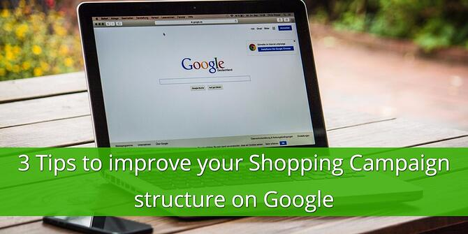 Improve Google Shopping Campaign Structure
