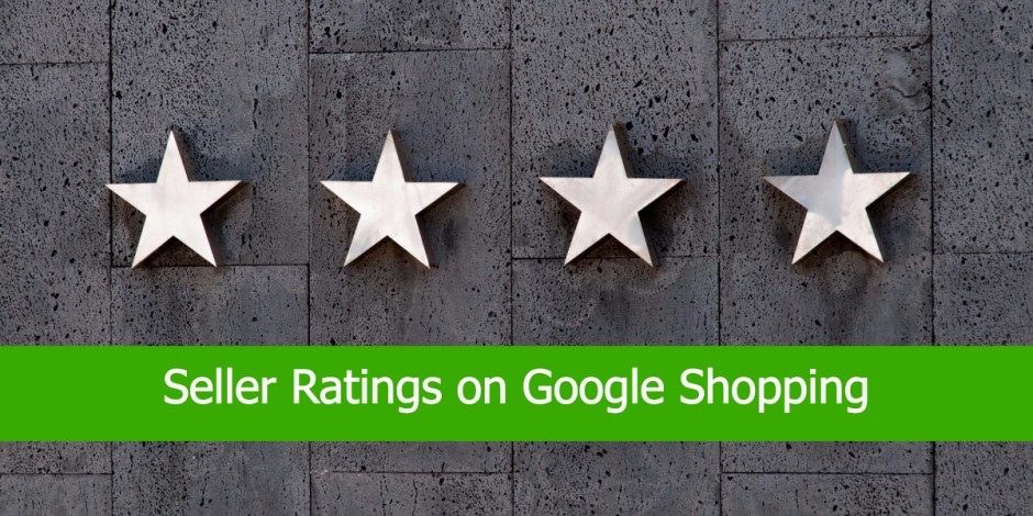 Seller Ratings on Google Shopping