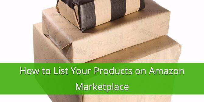 How to List your Products on Amazon Marketplace