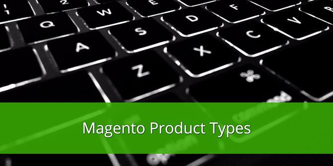 Magento Product Types
