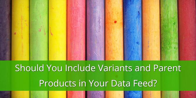 Include Product Variants vs. Parent Products