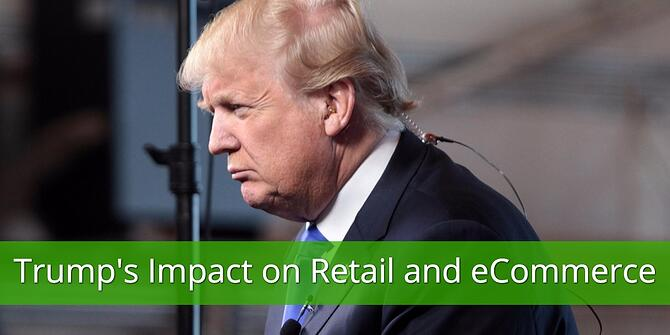 The Trump Impact on Retail eCommerce Globally