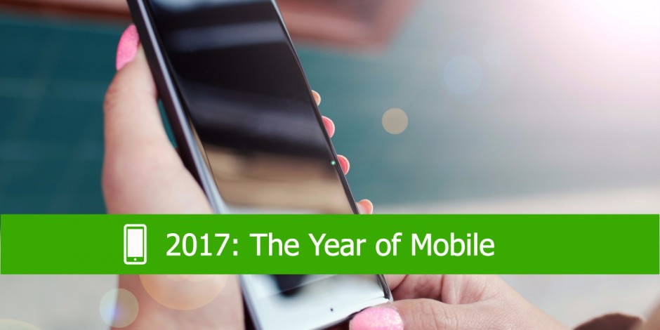 The Year of Mobile 2017