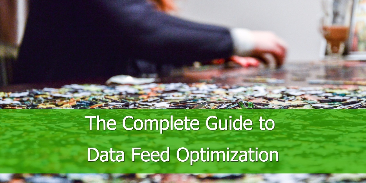 The complete Guide to data feed optimization.jpg
