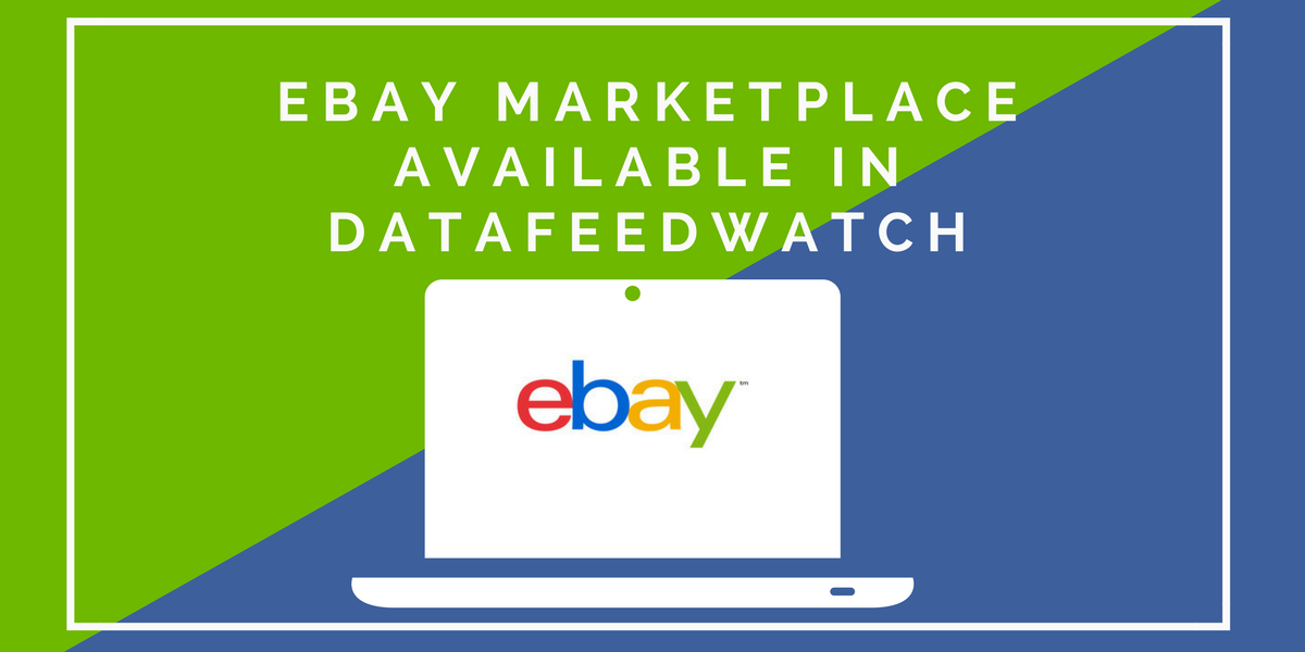 eBay Marketplace Available in DataFeedWatch