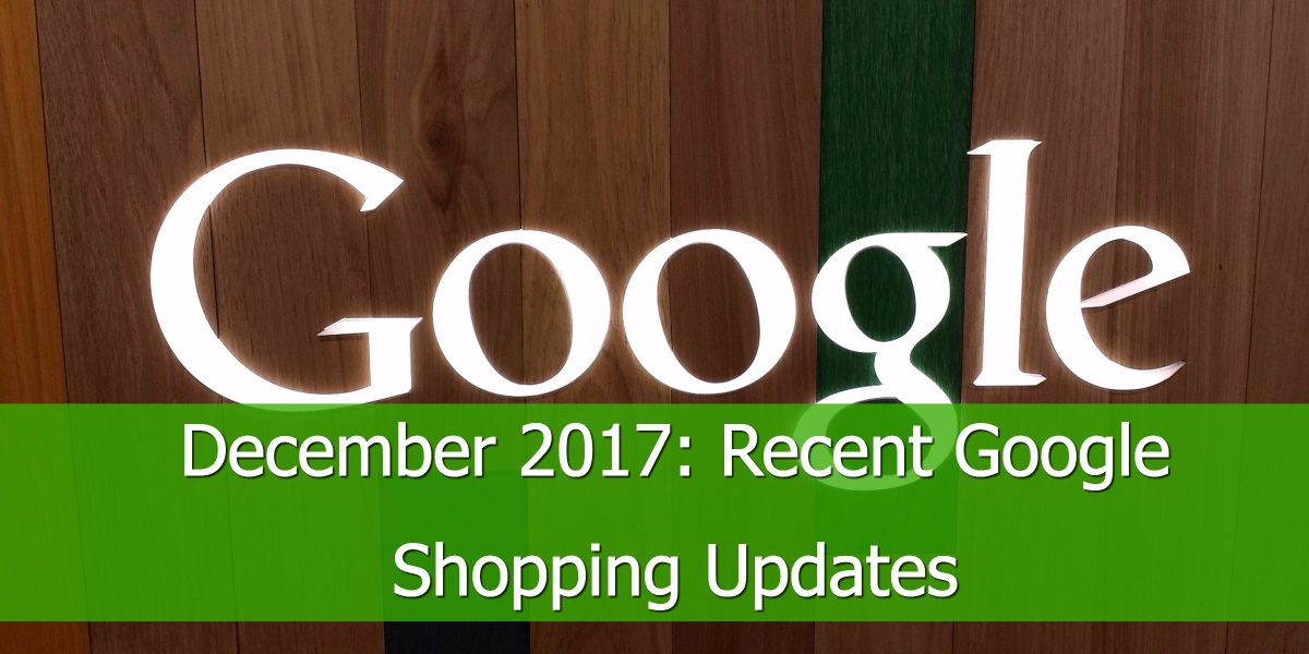 December 2017: Google Shopping Updates