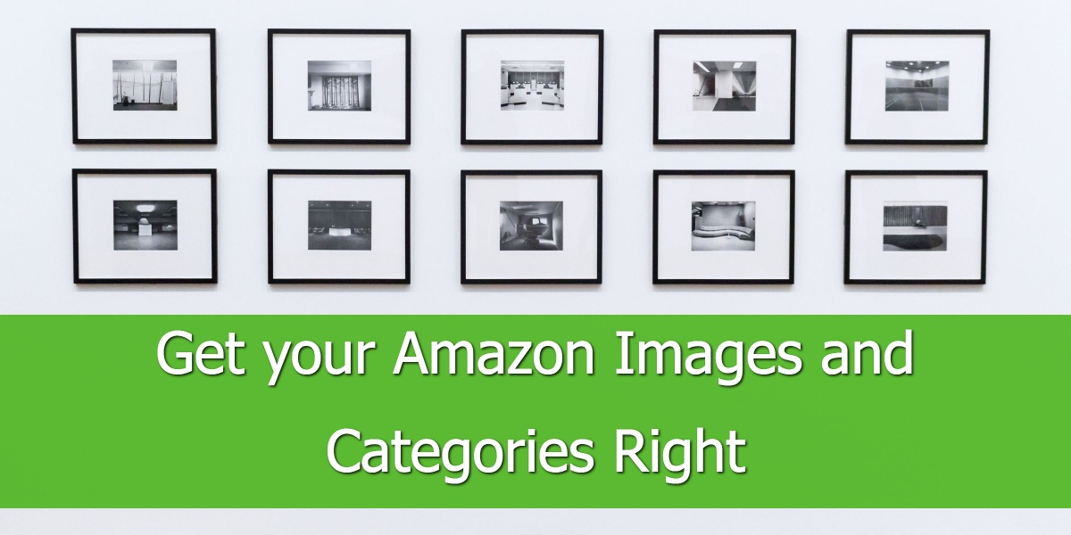Get your Amazon Images and Categories Right