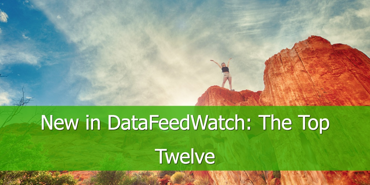 New in DataFeedWatch: The Top Twelve
