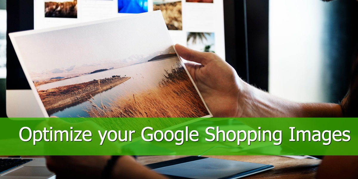 Optimize your Google Shopping Images
