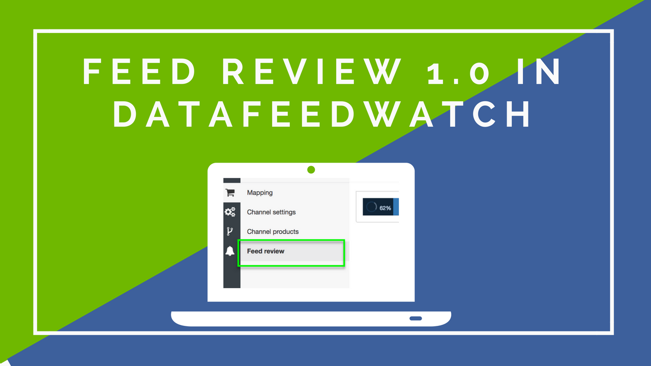Feed Review 1.0 - Evaluate and Troubleshoot your Product Feed
