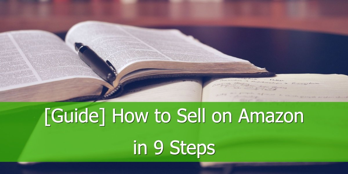 [Guide] How to Sell on Amazon in 9 Steps