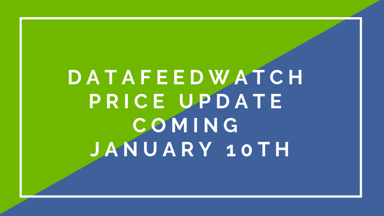 DataFeedWatch Price Update coming January 10th